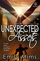 Unexpected Assets (Texas Hill Country Book 6) Kindle Edition