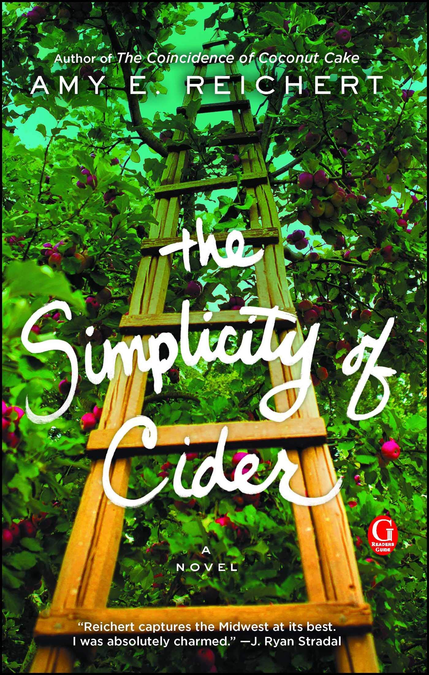 The Simplicity of Cider: A Novel: Reichert, Amy E.: 9781501154928:  Amazon.com: Books