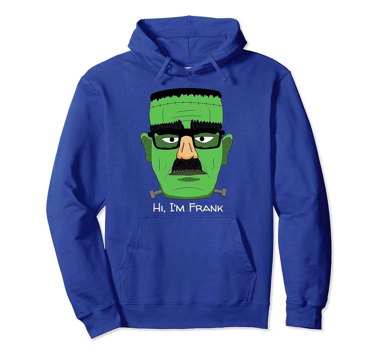 Funny Halloween Costume Hoodie I'm Frank Frankenstein-ANZ
