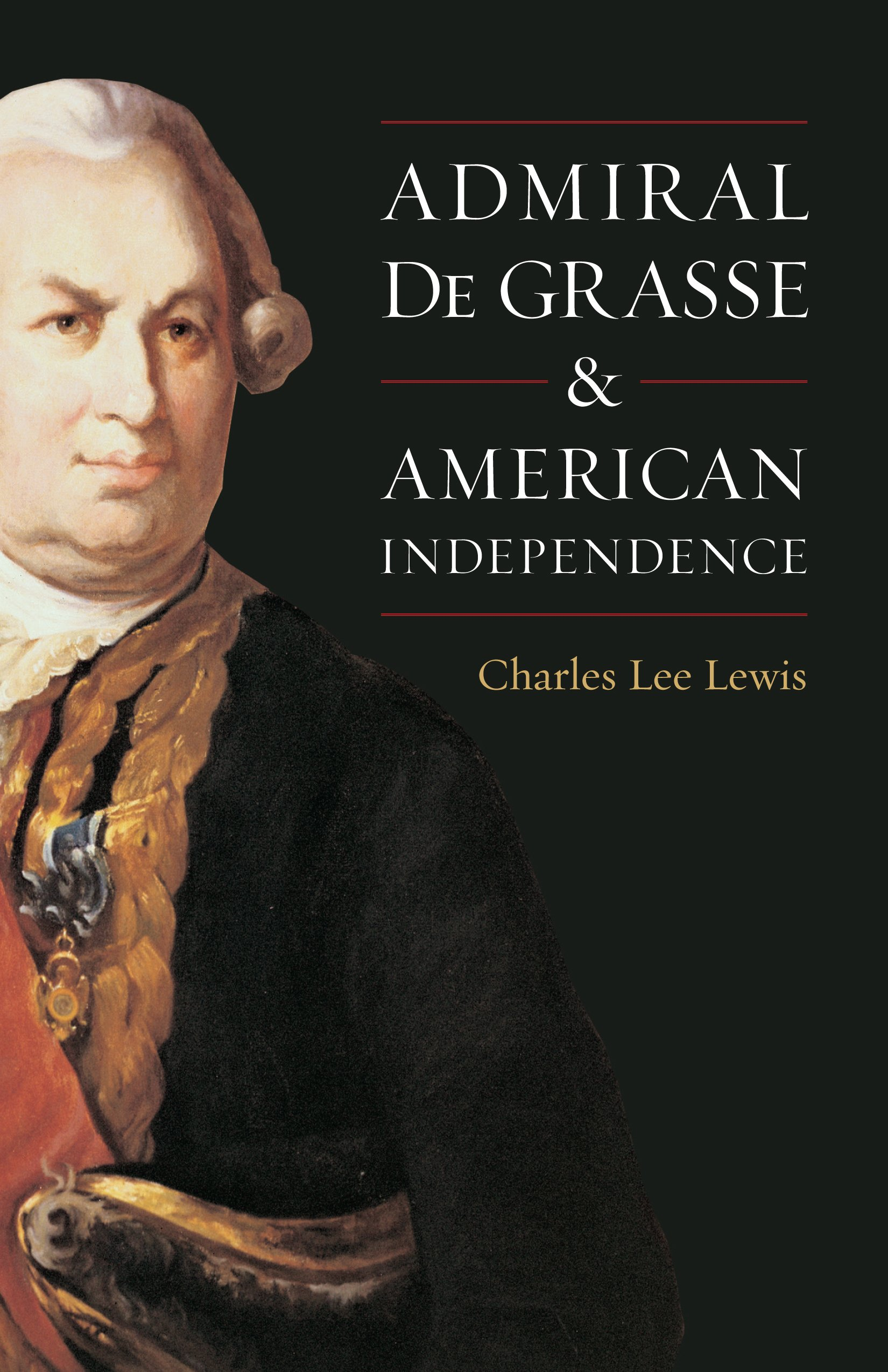 Download Admiral de Grasse and American Independence PDF