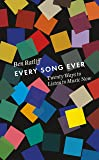 Every Song Ever: Twenty Ways to Listen to Music Now