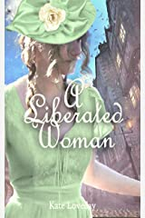 A Liberated Woman: Redwoods Trilogy Book 2 Kindle Edition