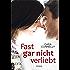 Fast gar nicht verliebt (Save the date 1)