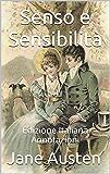 Senso e Sensibilità - Edizione Italiana - Annotazioni: Edizione Italiana - Annotazioni