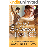 When Two Omegas Dance: A Summer Romance (Vale Valley Season 3 Book 10)