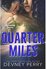 Quarter Miles (Runaway Book 3) Kindle Edition