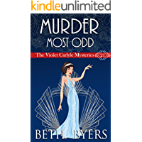 A Murder Most Odd: A Violet Carlyle Historical Mystery (The Violet Carlyle Mysteries Book 21)