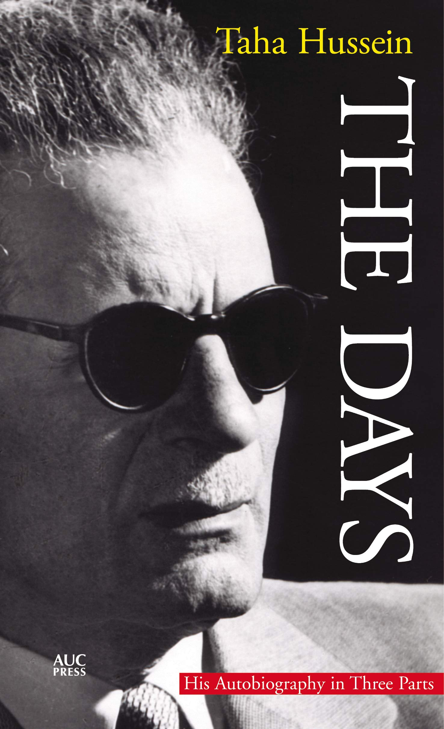 The Days: His Autiobiography in Three Parts (English Edition)