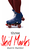 Three Skid Marks: BBW Roller Derby Romance
