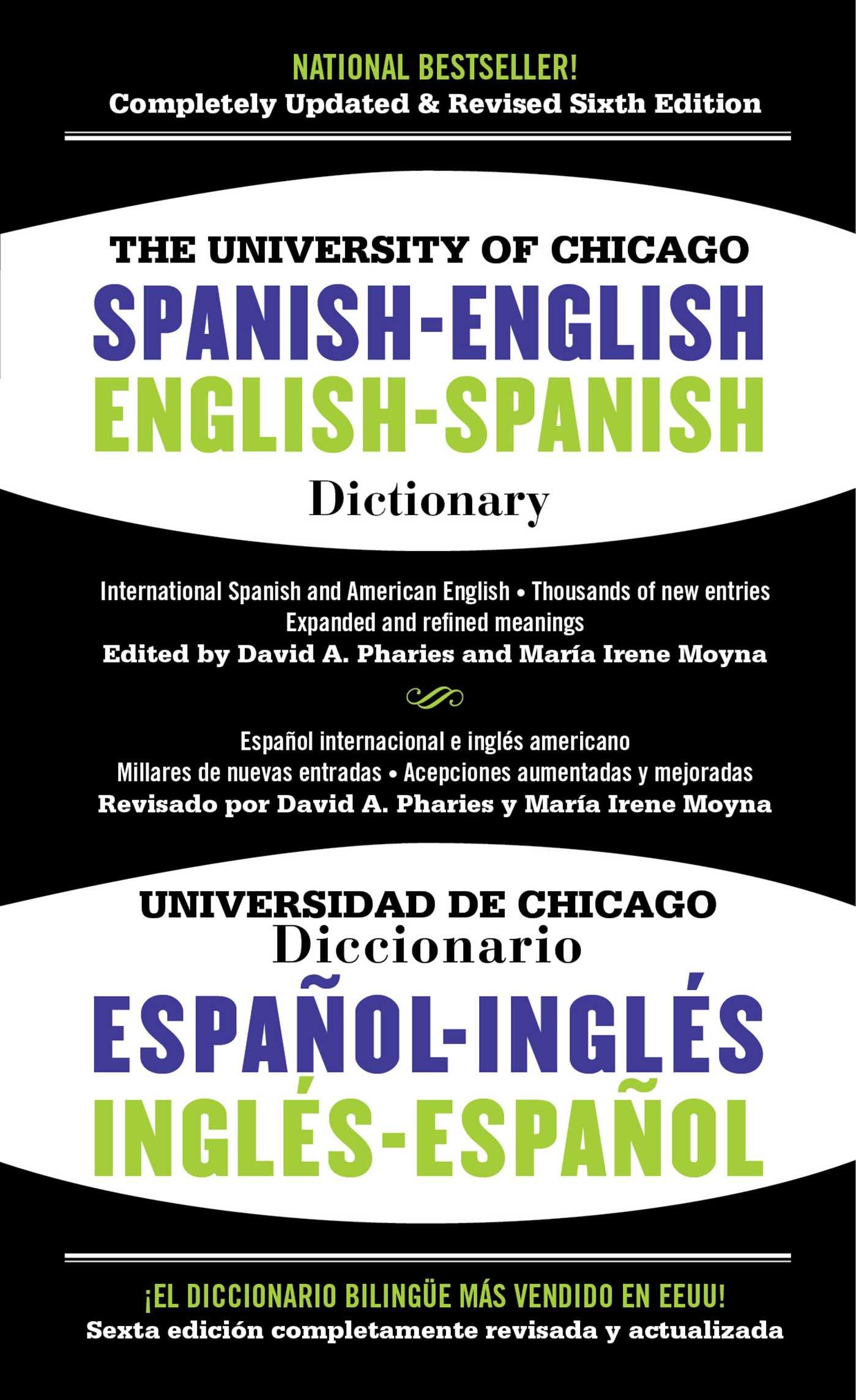 The University Of Chicago Spanish English Dictionary 6th Edition