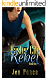 Raster City Rebel: A Reverse Harem Paranormal Romance (Raster City Series Book 1)