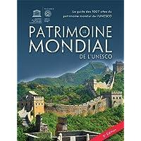 Le patrimoine mondial de l'UNESCO 5e édition