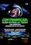 Contaminación: Alien Invade la Tierra [DVD]