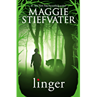 Linger (Shiver, Book 2) (The Wolves of Mercy Falls) (English Edition)