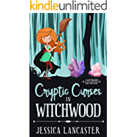Cryptic Curses in Witchwood (Witchwood Cozy Mystery Book 1)