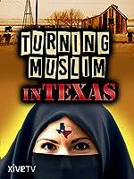 Turning Muslim in Texas
