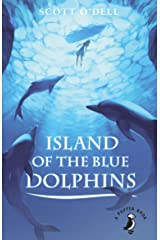 Island of the Blue Dolphins (A Puffin Book) Kindle Edition