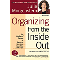 Organizing from the Inside Out, second edition: The Foolproof System For Organizing Your Home, Your Office and Your Life (English Edition)