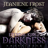 Eternal Kiss of Darkness: The Night Huntress World Series, Book 2