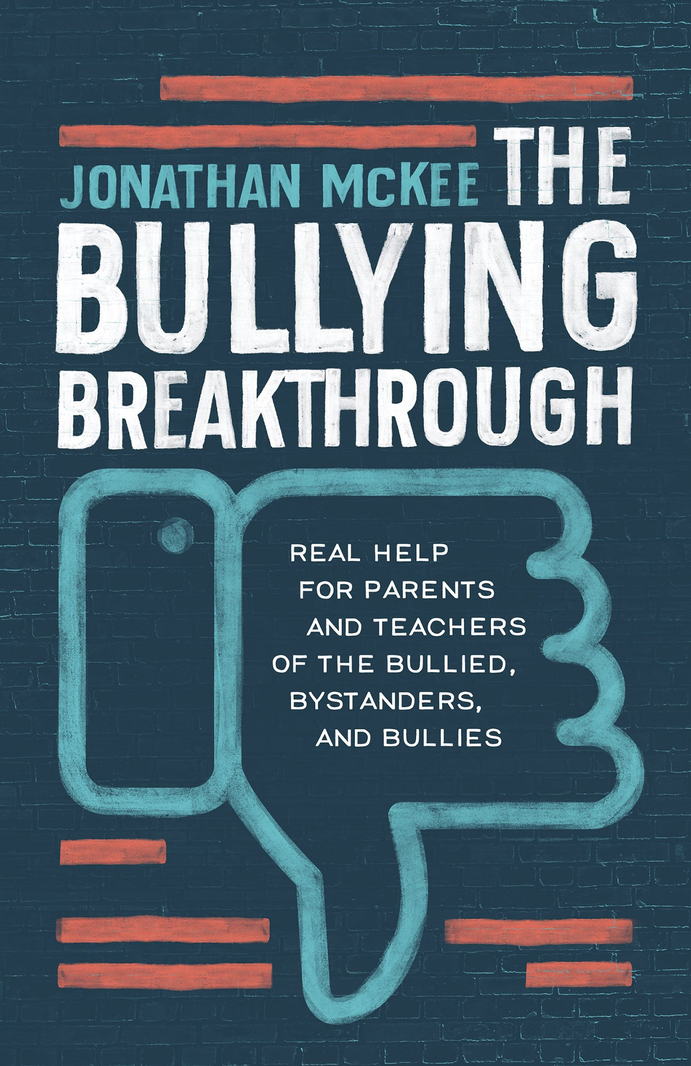 Bullying Breakthrough Parents Teachers Bystanders product image