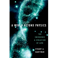 A World Beyond Physics: The Emergence and Evolution of Life (English Edition)