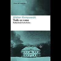 Todo en vano (Libros del Asteroide nº 236)