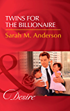 Twins For The Billionaire (Mills & Boon Desire) (Billionaires and Babies, Book 89) (English Edition)