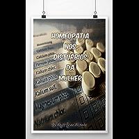 Homeopatia Nos Distúrbios Da Mulher