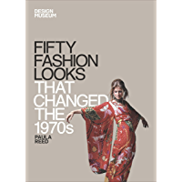 Fifty Fashion Looks that Changed the 1970s: Design Museum Fifty book cover