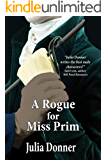 A Rogue for Miss Prim (Friendship Series)