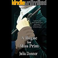 A Rogue for Miss Prim (Friendship Series Book 9)