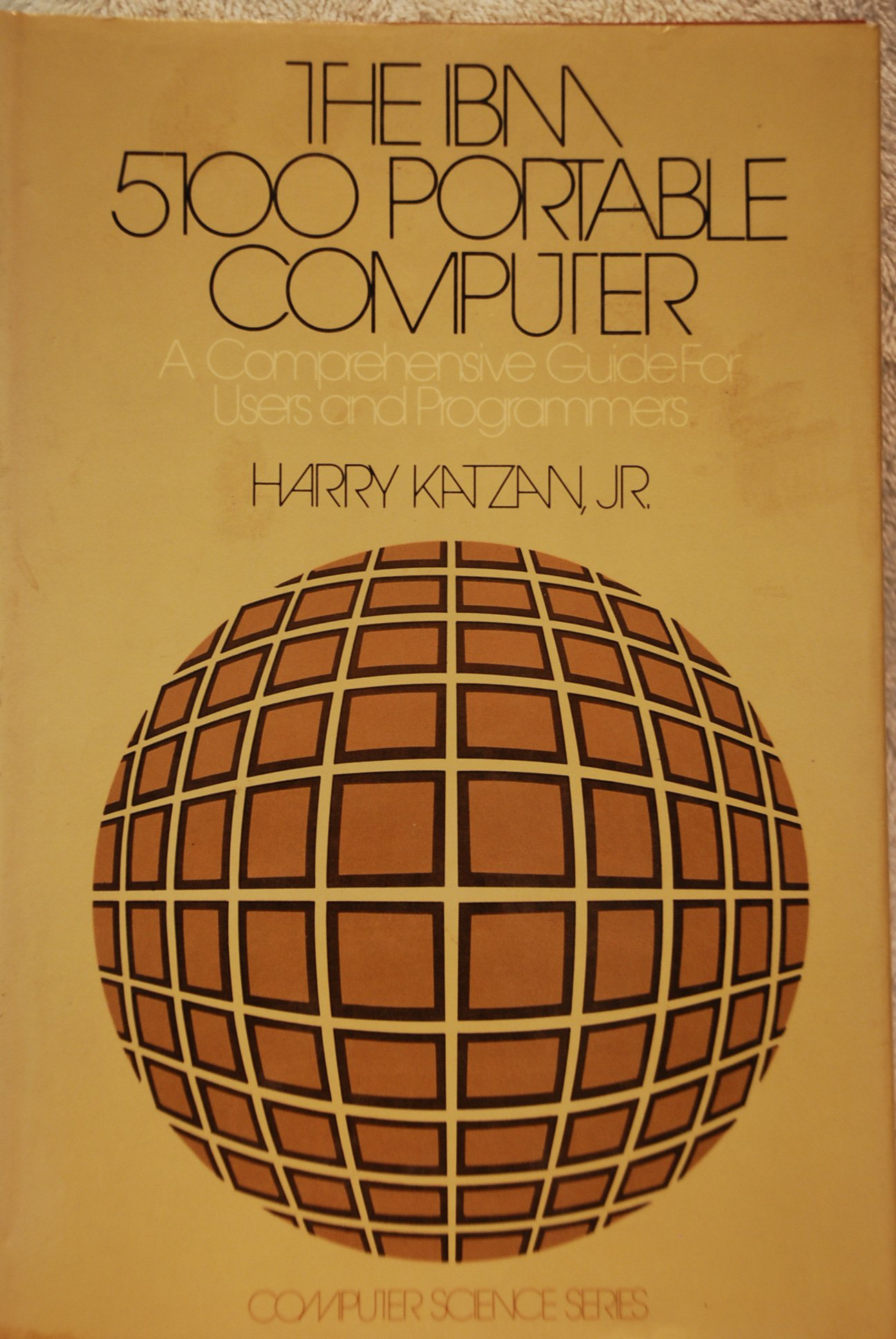 The IBM 5100 portable computer: A comprehensive guide for