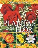 Plantas Con Flor(Plantas De Jardin) (Plantas De Jardín)