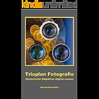 Trioplan Fotografie – Historische Objektive digital nutzen