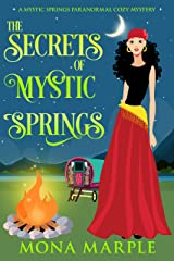 The Secrets of Mystic Springs (Mystic Springs Paranormal Cozy Mystery Series Book 2) Kindle Edition