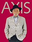 AXIS THE COVER STORIES—Interviews with 115 designers (アクシス・ザ・カバーストーリーズ)