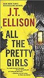 All the Pretty Girls: A Thrilling suspense novel (A Taylor Jackson Novel Book 1)