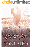Not the One (Spring Grove Book 1)