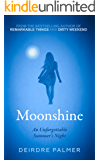 Moonshine - The Sequel to Dirty Weekend