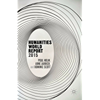 Humanities World Report 2015 (English Edition)