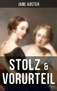 Stolz & Vorurteil: Der beliebteste Liebesroman aller Zeiten (German Edition)