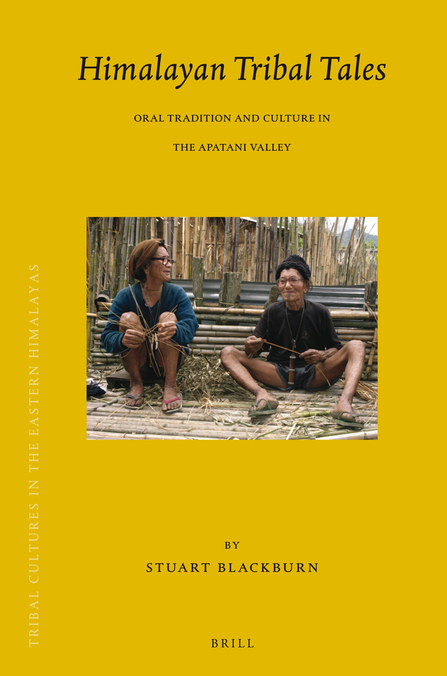 Himalayan Tribal Tales: Oral Tradition and Culture in the Apatani Valley (Brill's Tibetan Studies Library) pdf