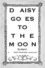 Daisy Goes To The Moon Paperback