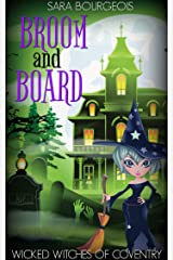 Broom and Board (Wicked Witches of Coventry Book 7) Kindle Edition