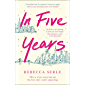 In Five Years: The most heartbreaking novel you'll read this year!
