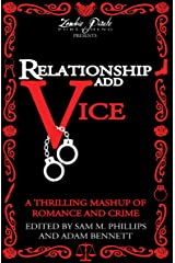Relationship Add Vice: A Thrilling Mashup of Romance and Crime Kindle Edition