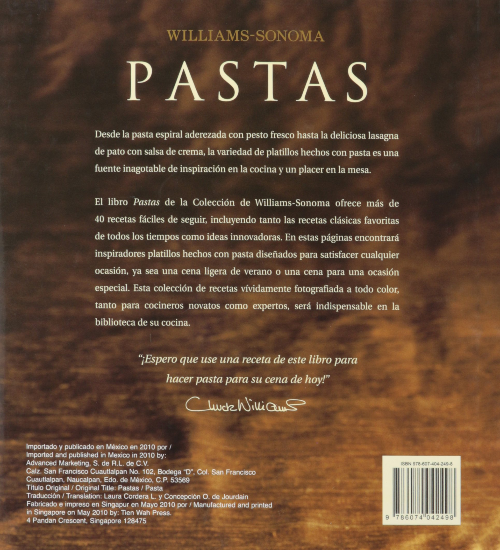Pastas / Pasta (Williams-Sonoma) (Spanish Edition): Erica De Mane, Chuck Williams, Maren Caruso, Concepcion O. De Jourdain, Laura Cordera: 9786074042498: ...
