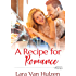 A Recipe for Romance (The Marietta St. Claire's Book 1)