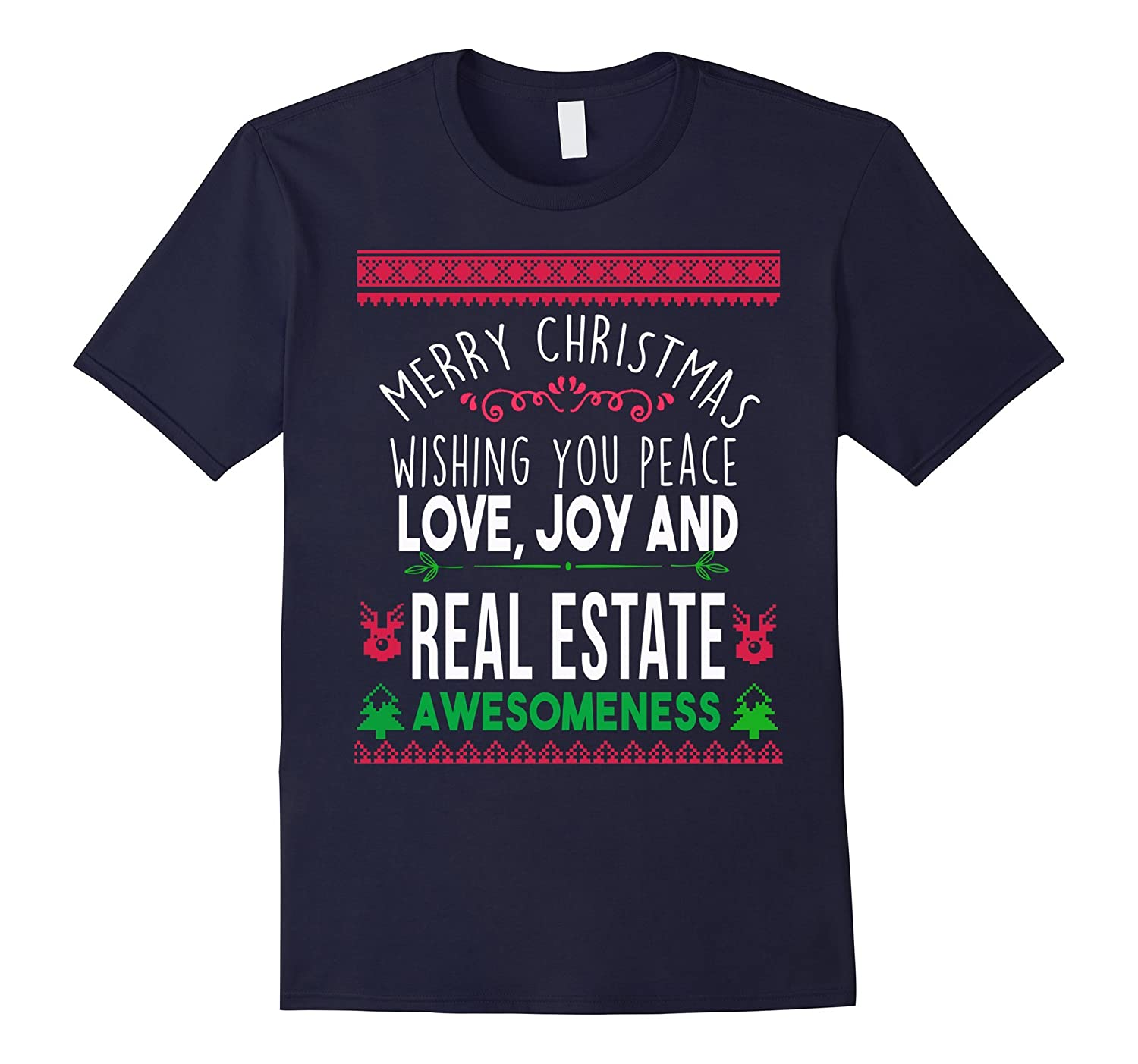 Merry Christmas peace love real estate awesomeness t-shirt-CL