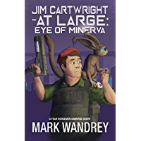 Eye of Minerva (Jim Cartwright at Large Book 4) (English Edition)
